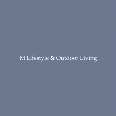 M Lifestyle & Outdoor Living